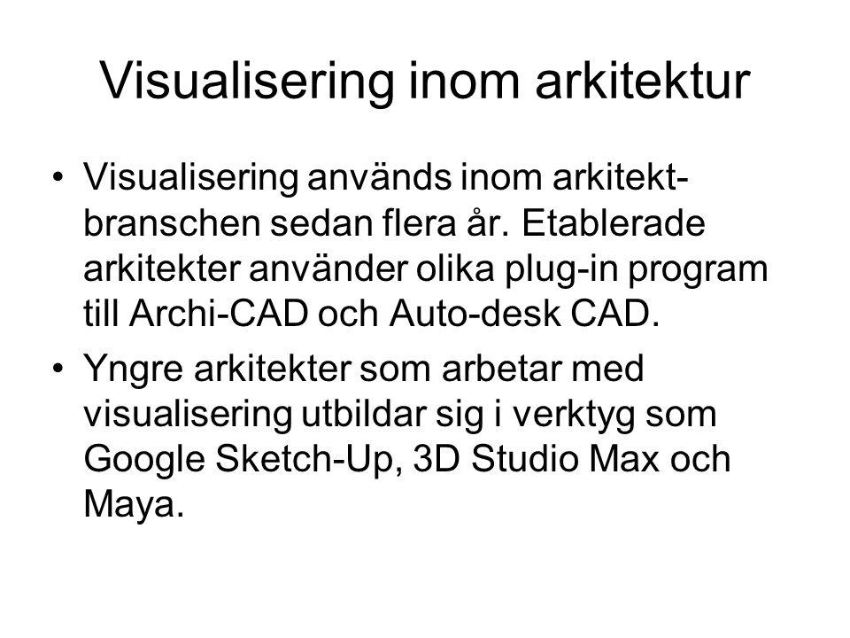Visualisering inom arkitektur