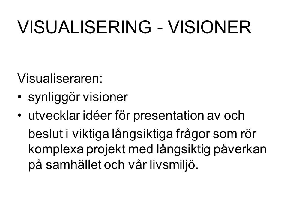 VISUALISERING - VISIONER