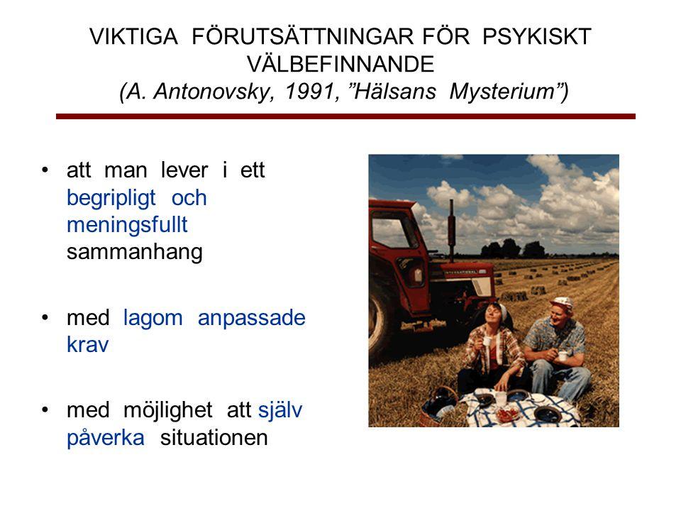 VIKTIGA FÖRUTSÄTTNINGAR FÖR PSYKISKT VÄLBEFINNANDE (A