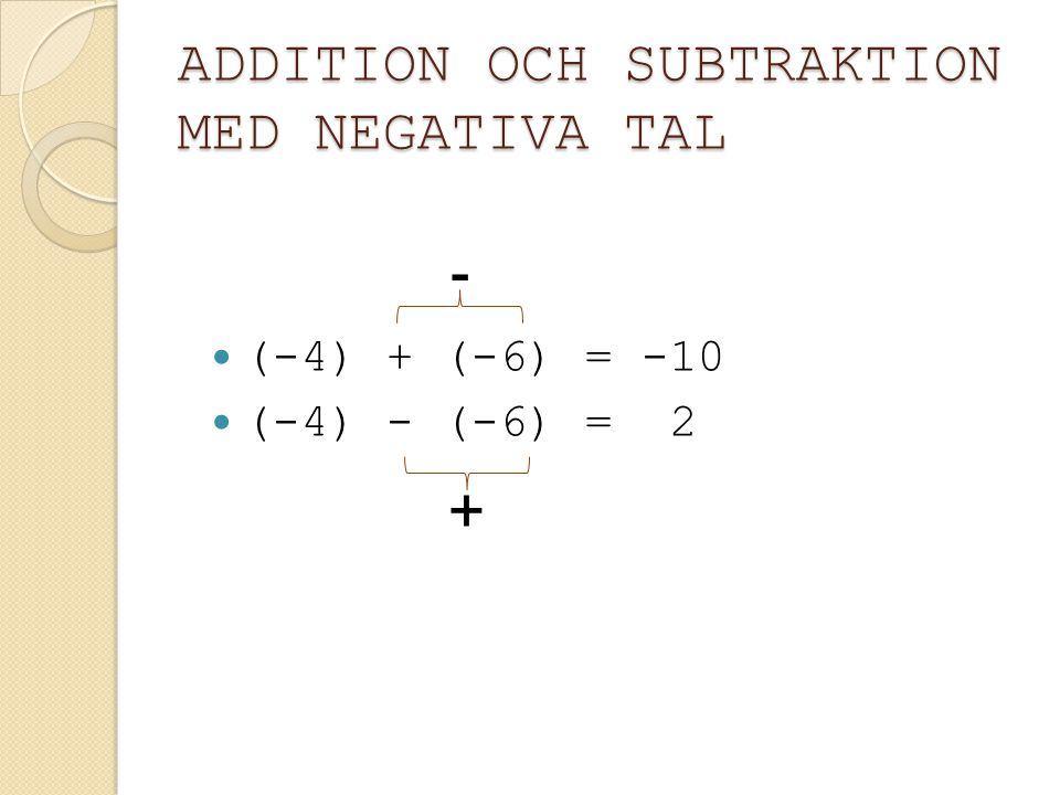 ADDITION OCH SUBTRAKTION MED NEGATIVA TAL