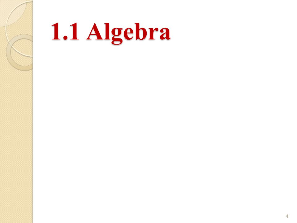 1.1 Algebra