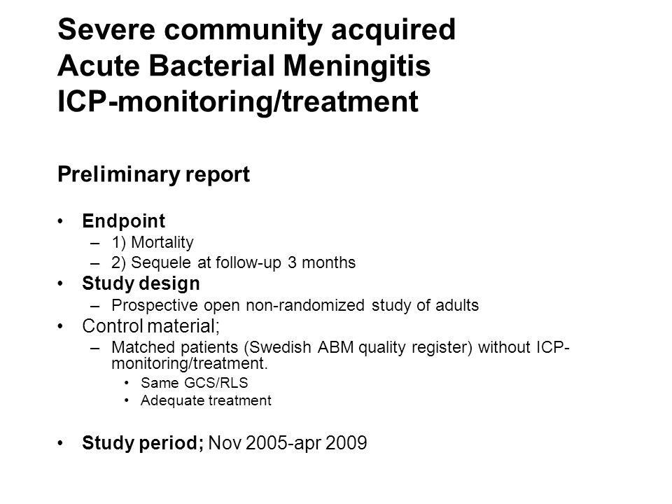 Severe community acquired Acute Bacterial Meningitis ICP-monitoring/treatment