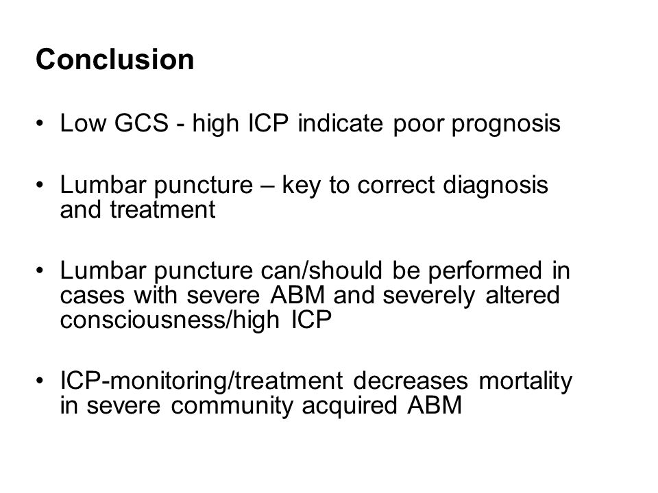 Conclusion Low GCS - high ICP indicate poor prognosis