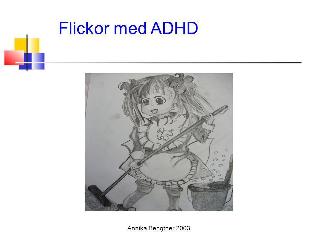 Flickor med ADHD Annika Bengtner 2003