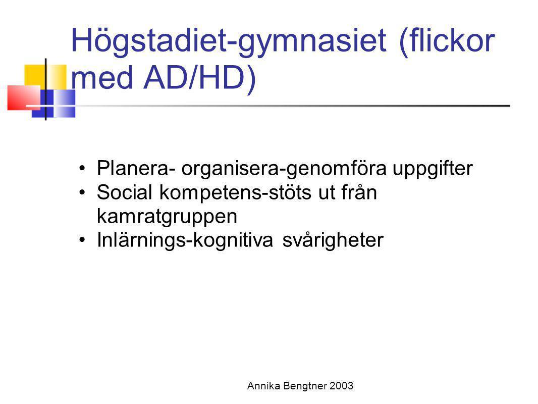 Högstadiet-gymnasiet (flickor med AD/HD)