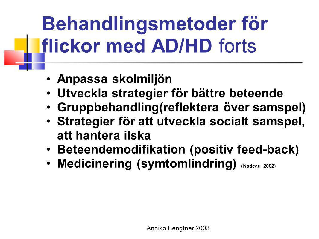Behandlingsmetoder för flickor med AD/HD forts