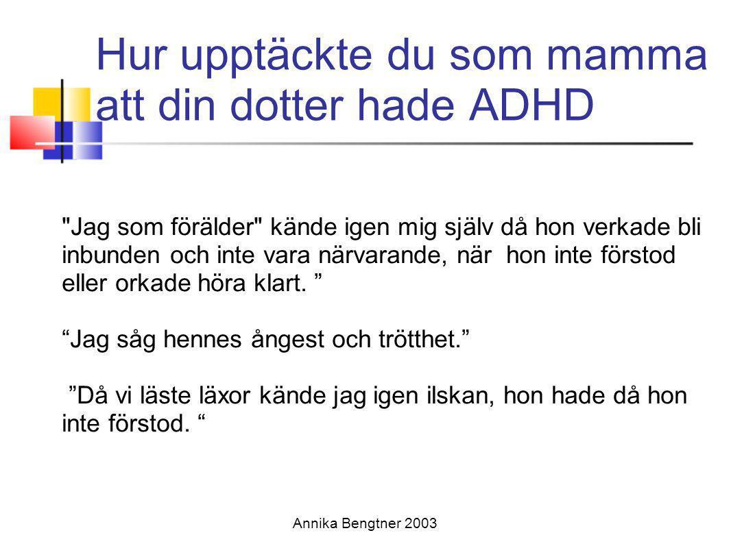 Hur upptäckte du som mamma att din dotter hade ADHD
