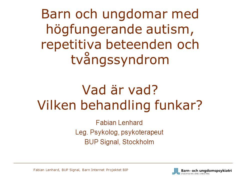 Fabian Lenhard Leg. Psykolog, psykoterapeut BUP Signal, Stockholm