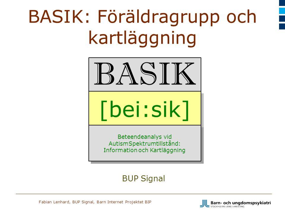 BASIK: Föräldragrupp och kartläggning