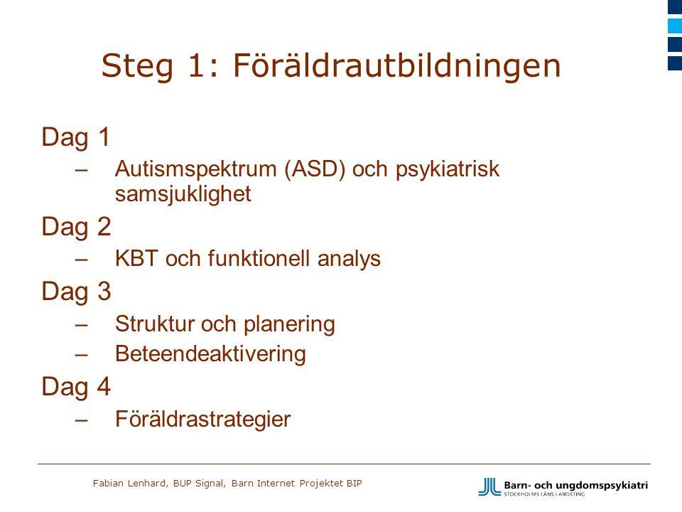Steg 1: Föräldrautbildningen