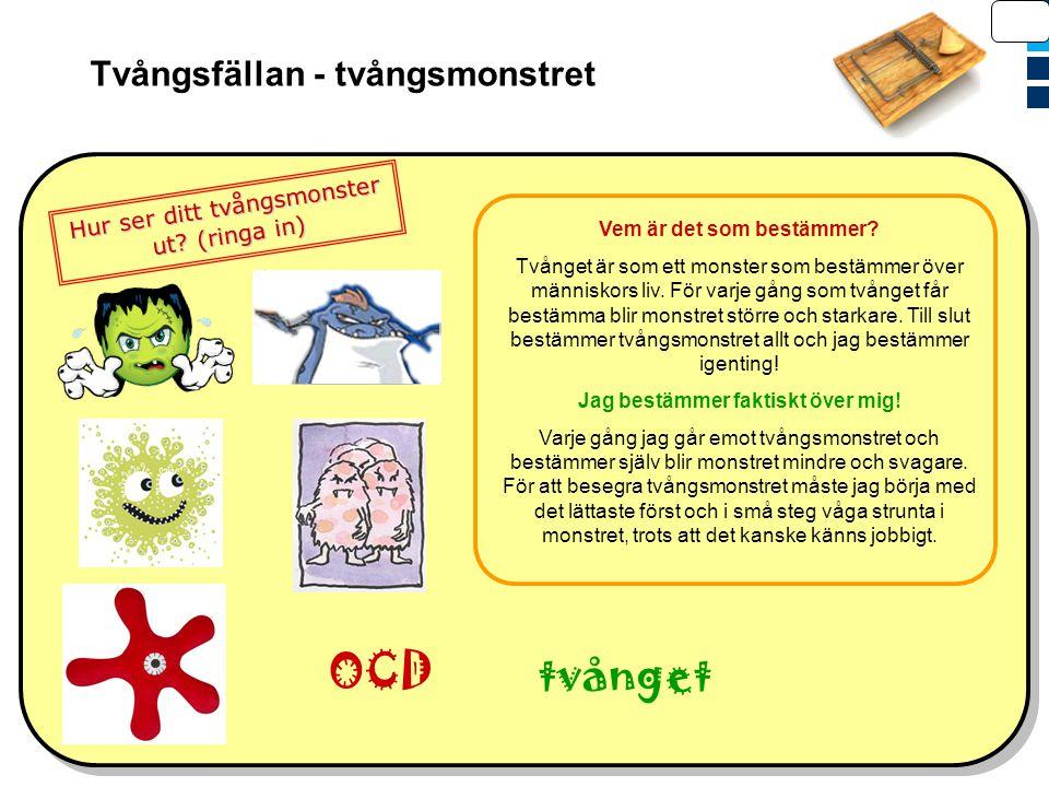 OCD tvånget Tvångsfällan - tvångsmonstret