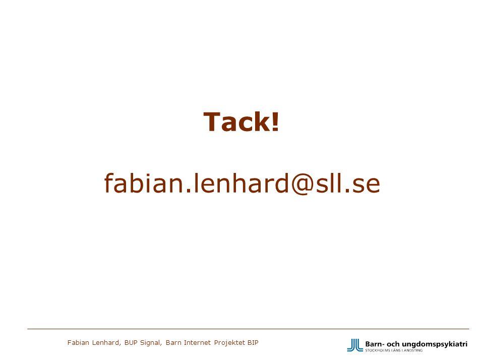 Tack! fabian.lenhard@sll.se
