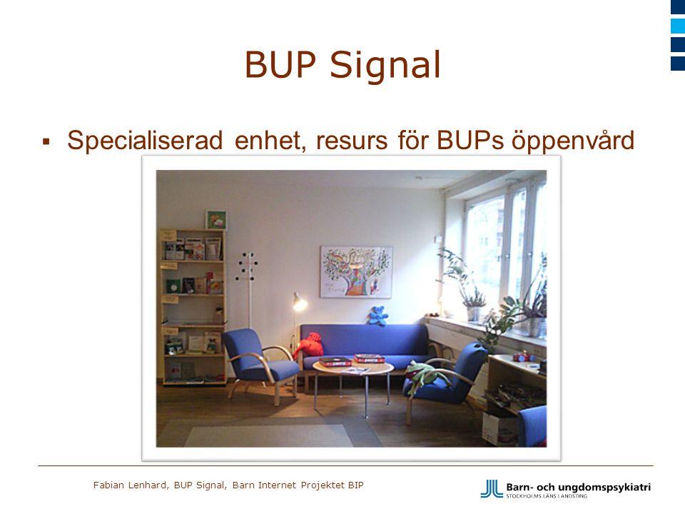 BUP Signal Specialiserad enhet, resurs för BUPs öppenvård