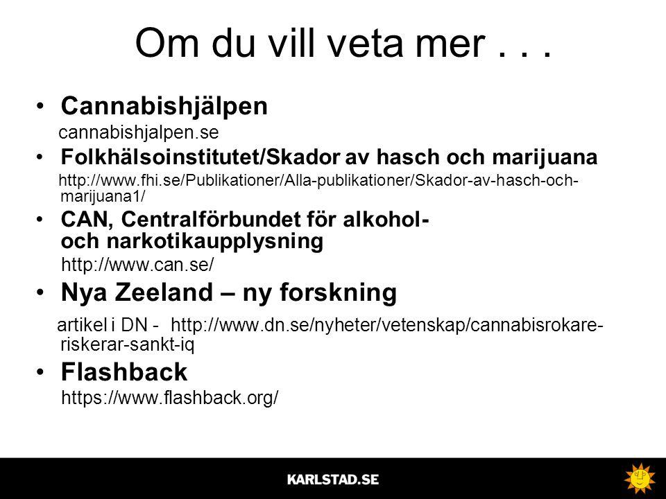 Om du vill veta mer . . . Cannabishjälpen Nya Zeeland – ny forskning