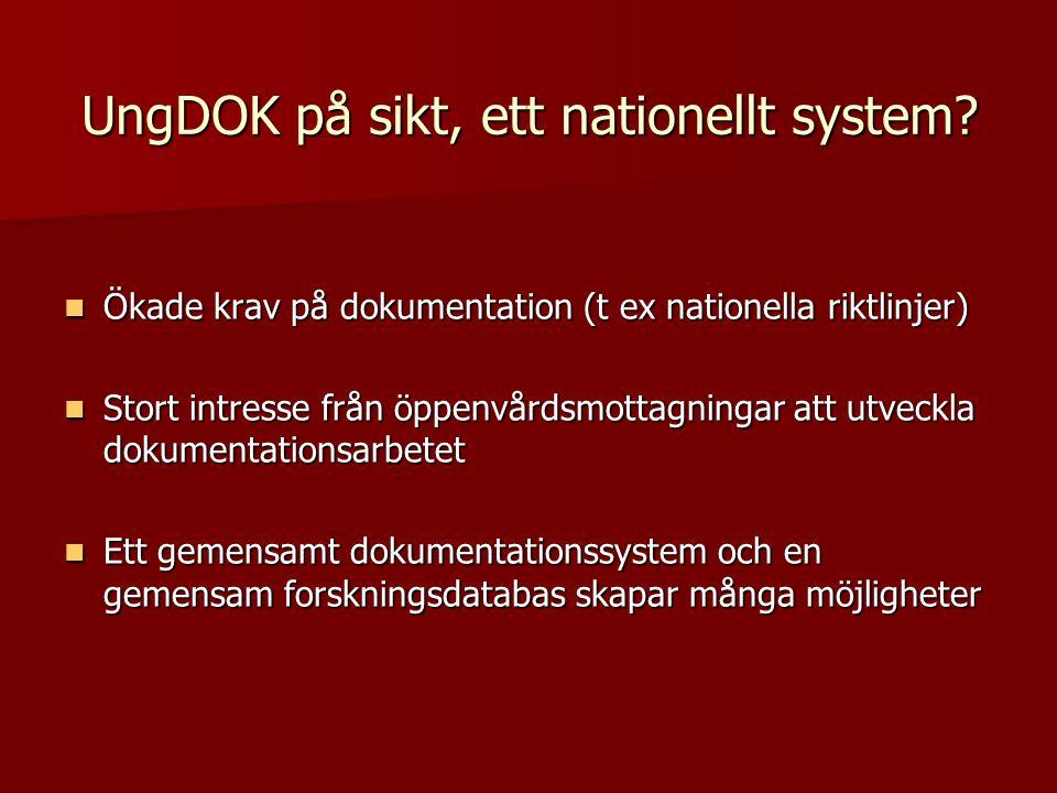 UngDOK på sikt, ett nationellt system