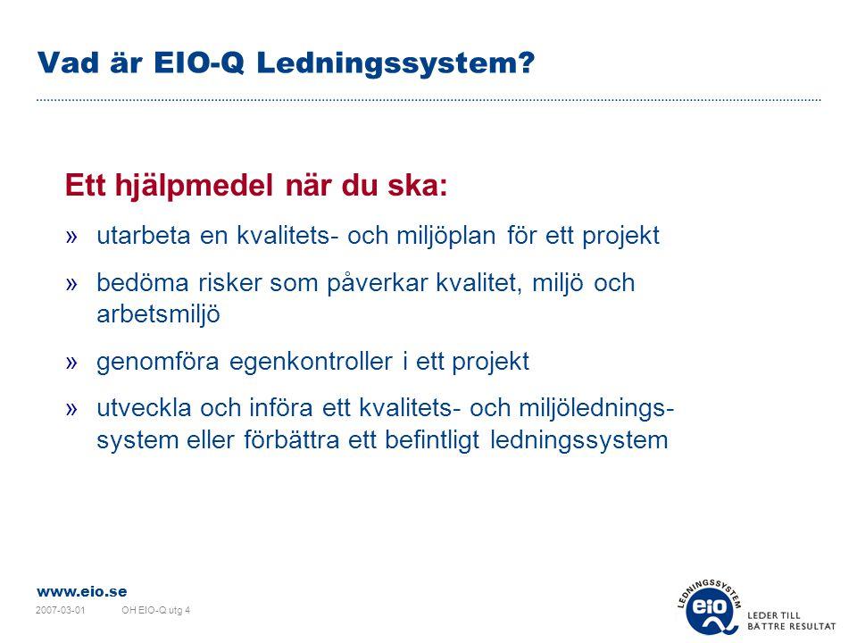 Vad är EIO-Q Ledningssystem