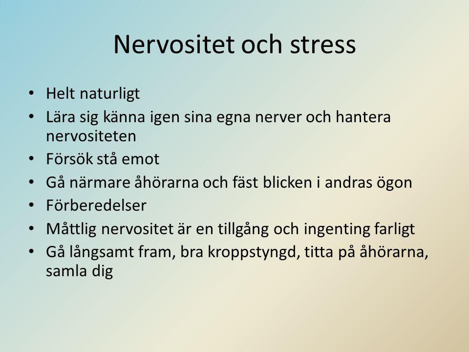 Nervositet och stress Helt naturligt