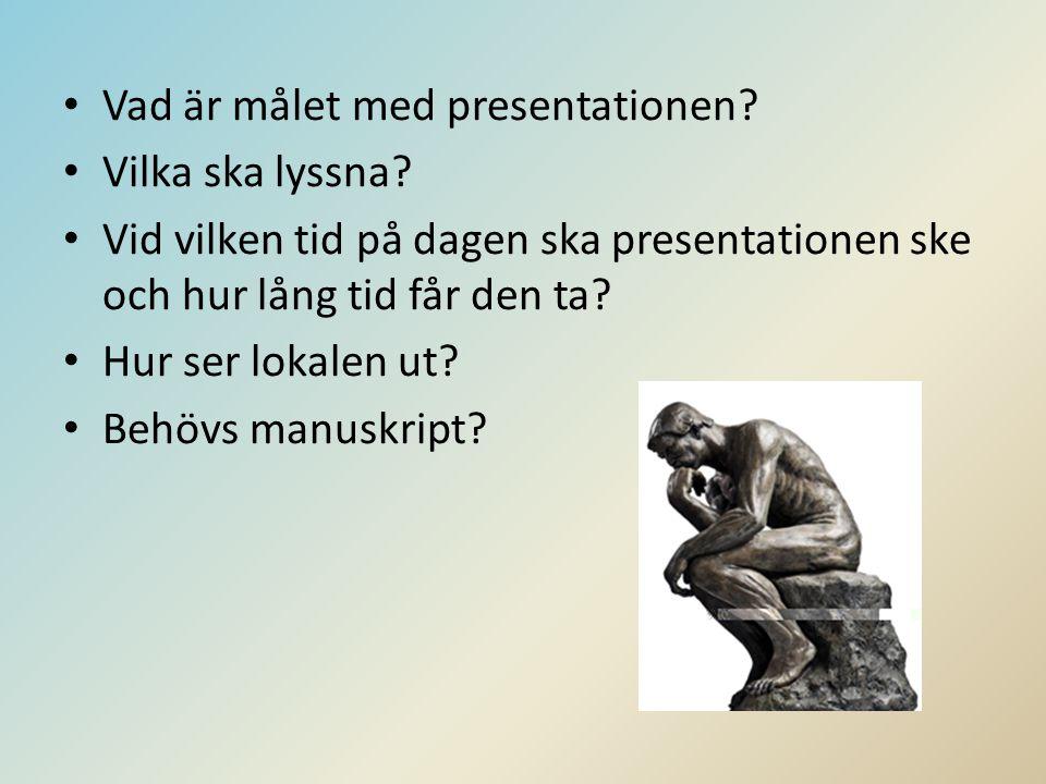 Vad är målet med presentationen Vilka ska lyssna