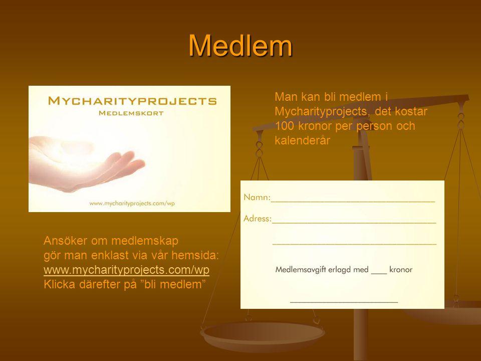 Medlem Man kan bli medlem i Mycharityprojects, det kostar