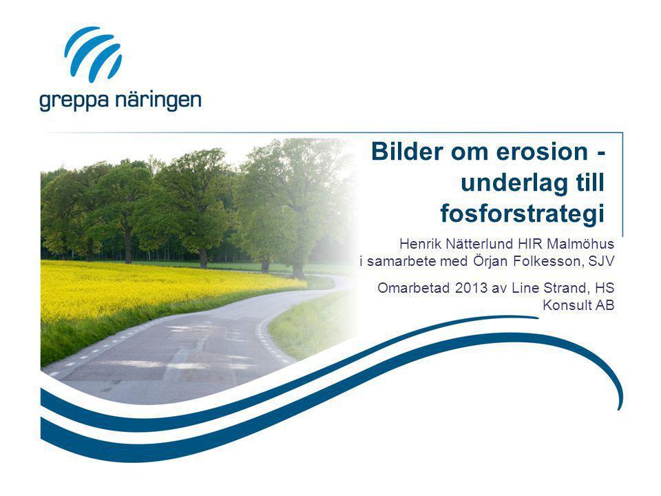 Bilder om erosion - underlag till fosforstrategi