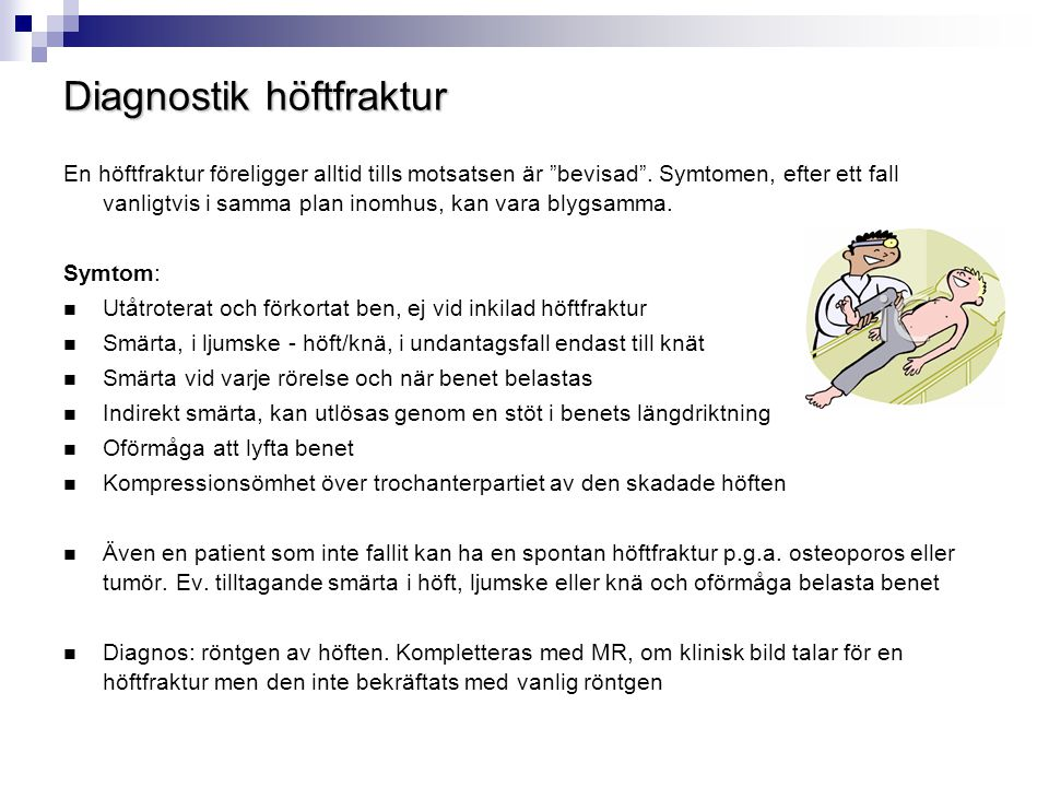 Diagnostik höftfraktur