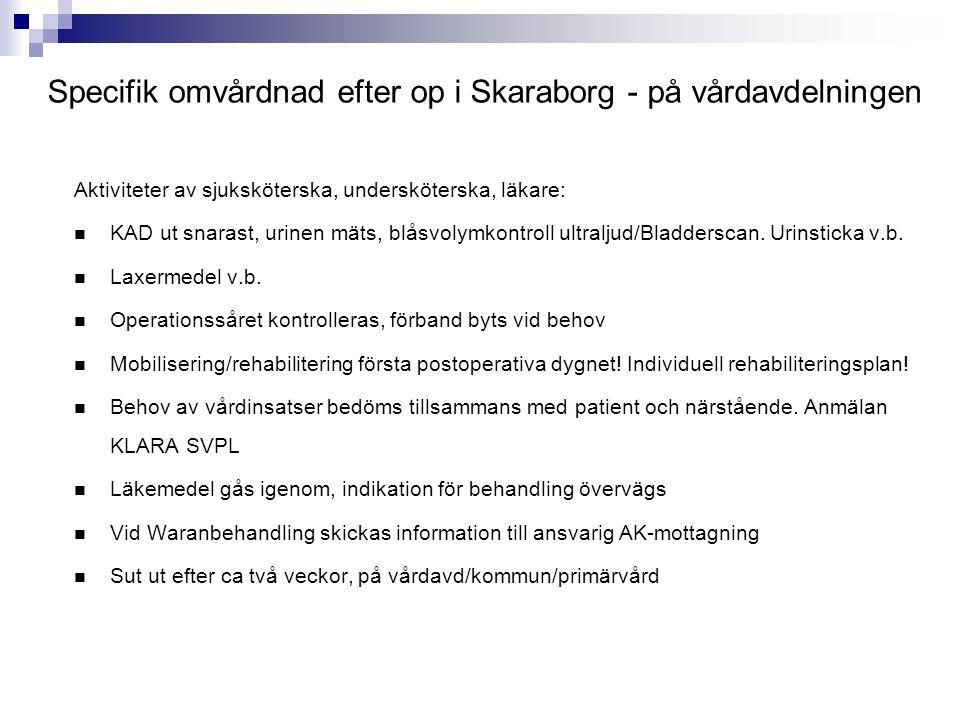 Specifik omvårdnad efter op i Skaraborg - på vårdavdelningen
