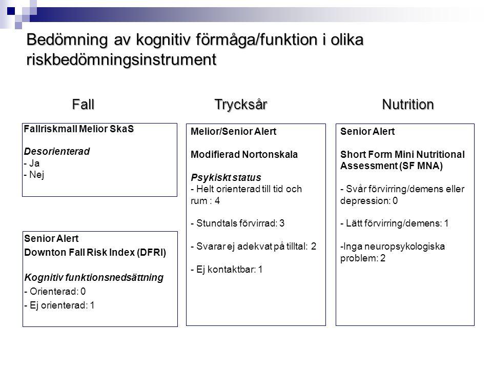 Bedömning av kognitiv förmåga/funktion i olika riskbedömningsinstrument