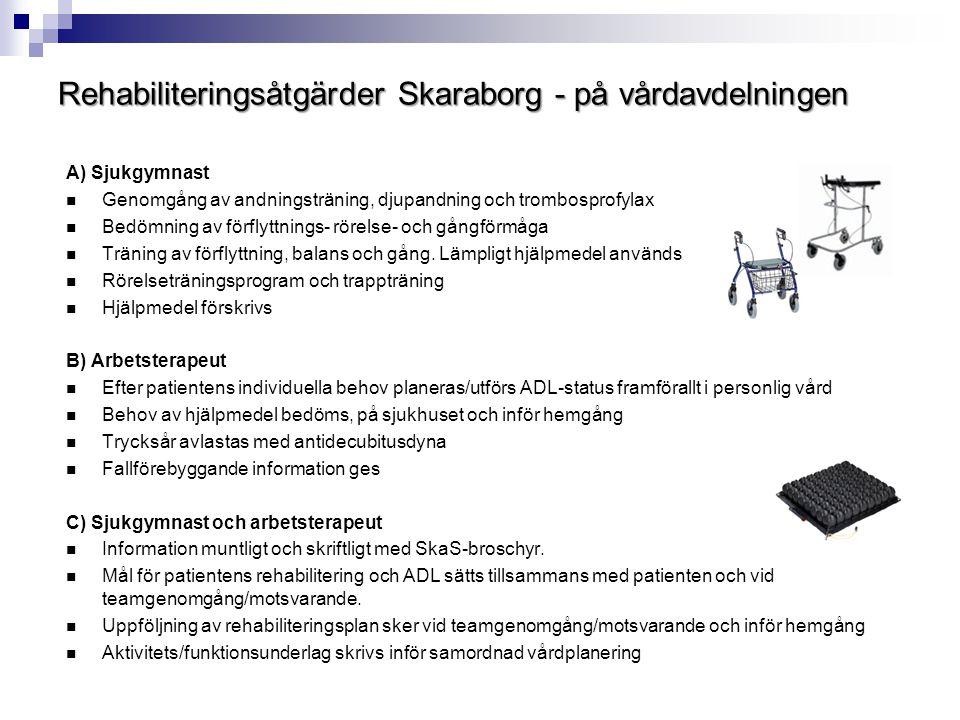 Rehabiliteringsåtgärder Skaraborg - på vårdavdelningen