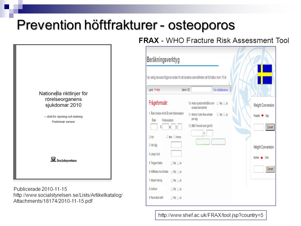 Prevention höftfrakturer - osteoporos