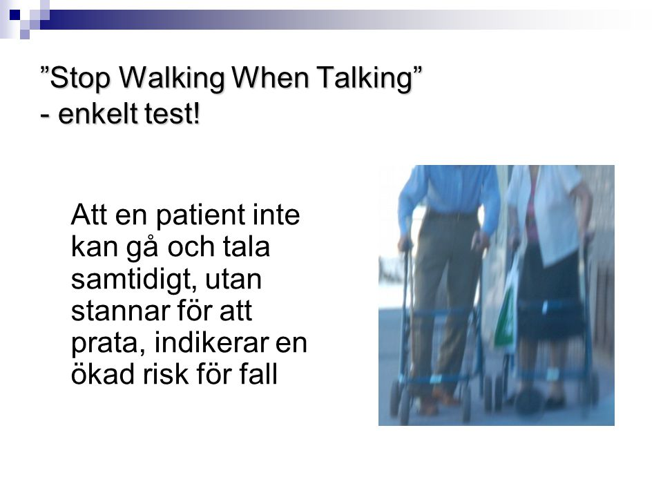 Stop Walking When Talking - enkelt test!
