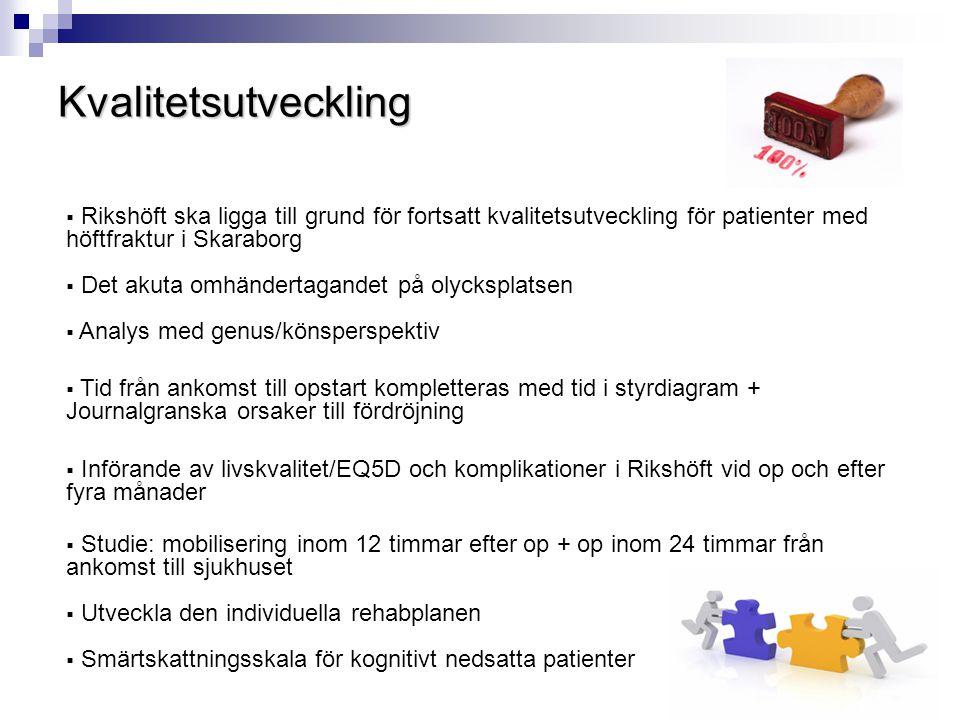 Kvalitetsutveckling Rikshöft ska ligga till grund för fortsatt kvalitetsutveckling för patienter med höftfraktur i Skaraborg.