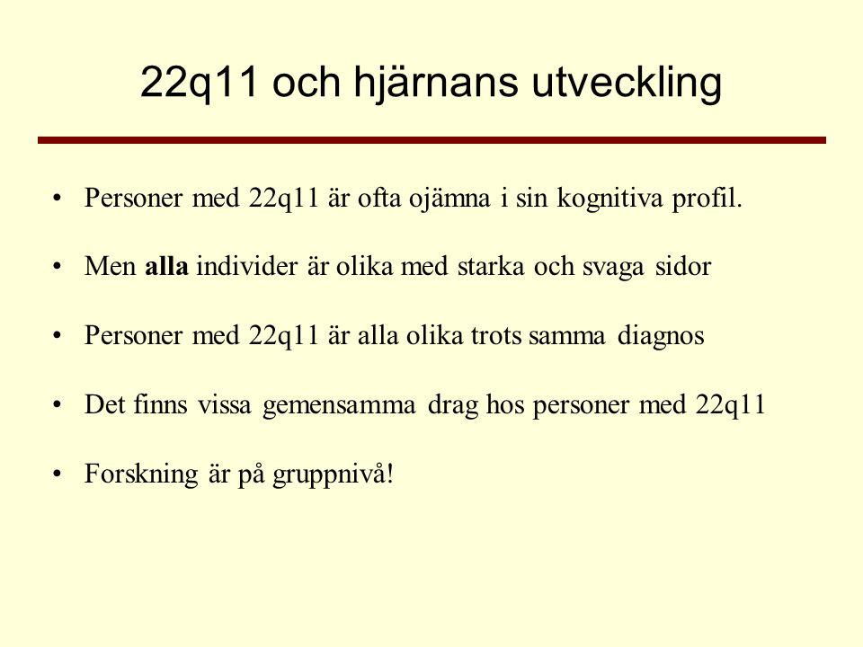 22q11 och hjärnans utveckling