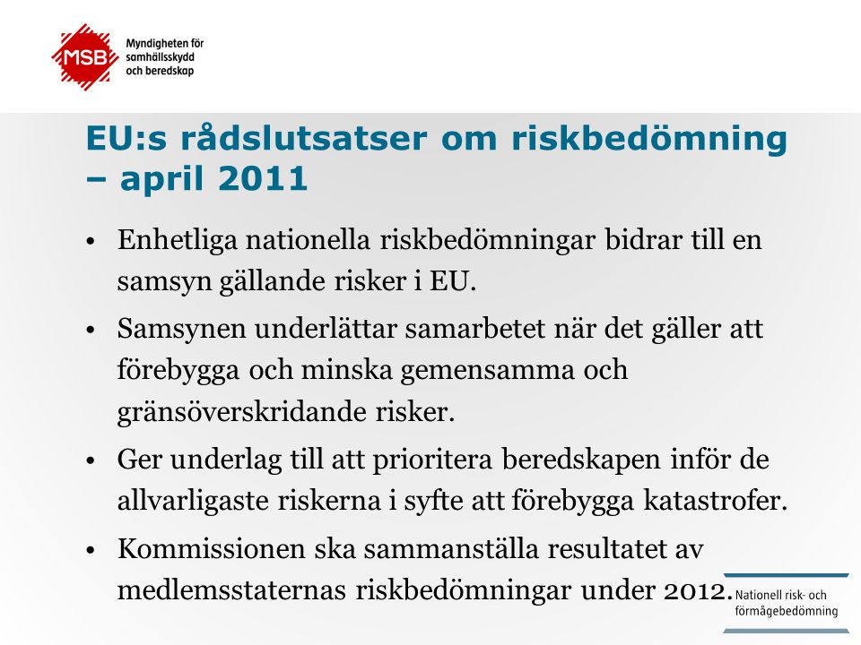 EU:s rådslutsatser om riskbedömning – april 2011
