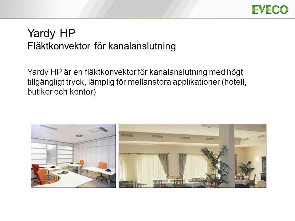 Yardy HP Fläktkonvektor för kanalanslutning