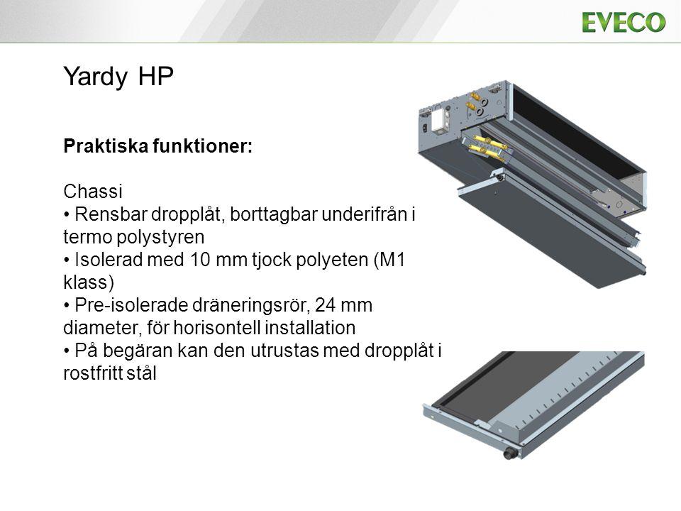 Yardy HP Praktiska funktioner: Chassi