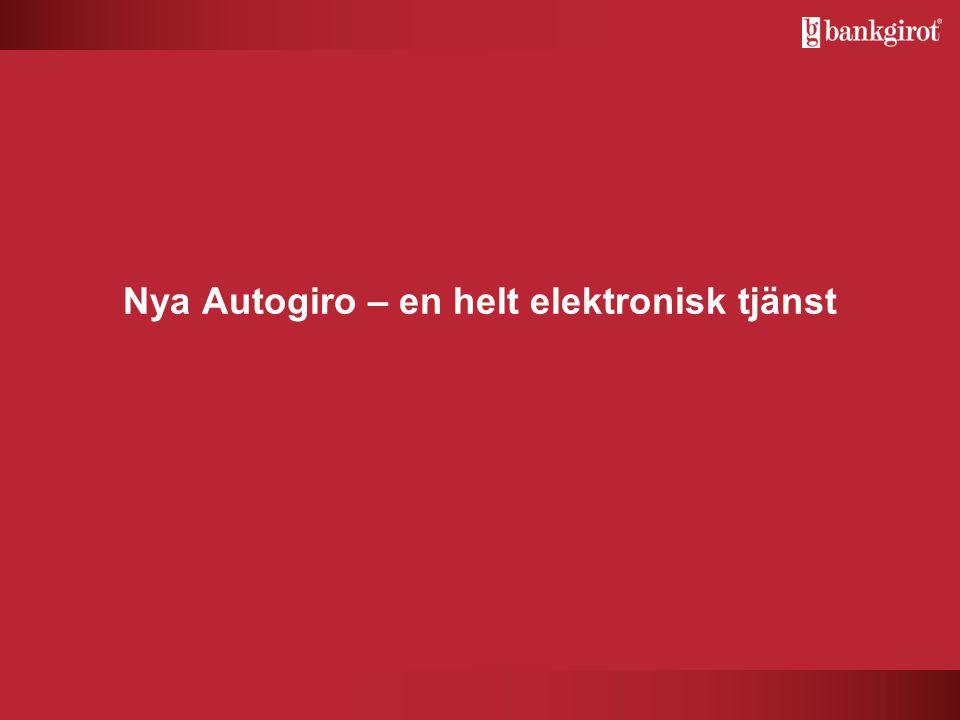 Nya Autogiro – en helt elektronisk tjänst