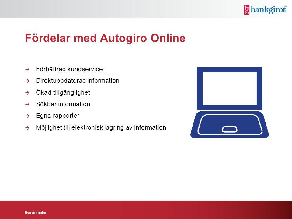 Fördelar med Autogiro Online