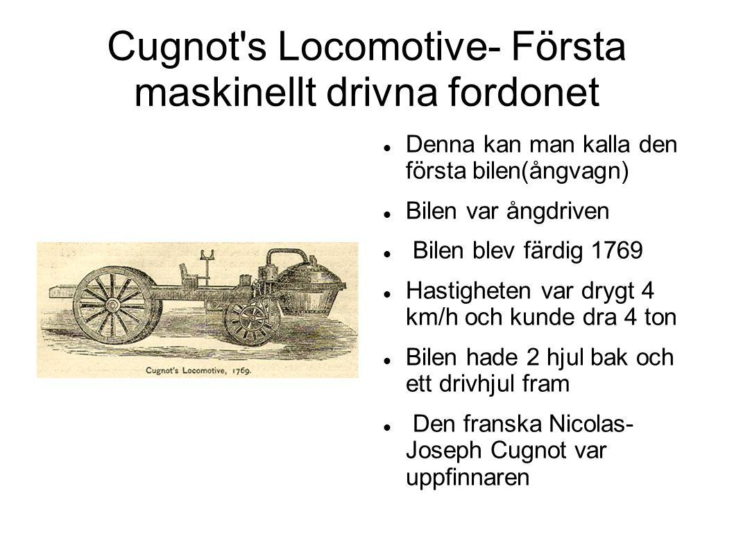 Cugnot s Locomotive- Första maskinellt drivna fordonet