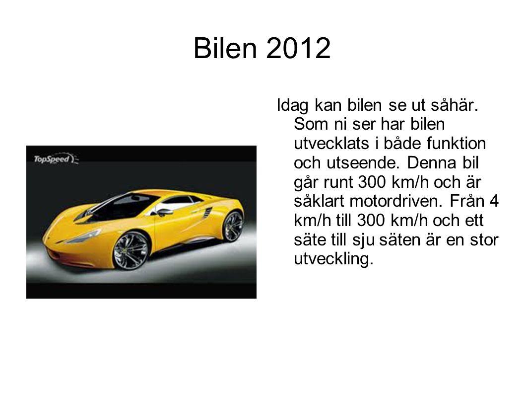 Bilen 2012