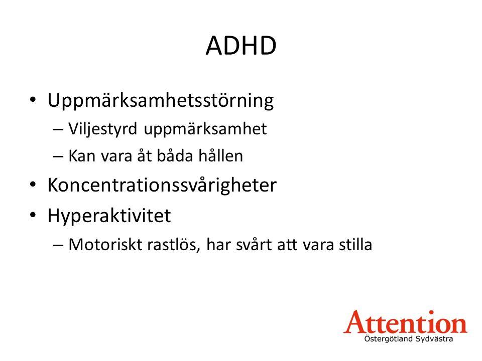 ADHD Uppmärksamhetsstörning Koncentrationssvårigheter Hyperaktivitet