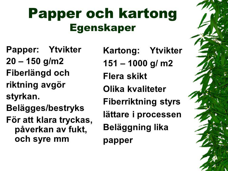 Papper och kartong Egenskaper