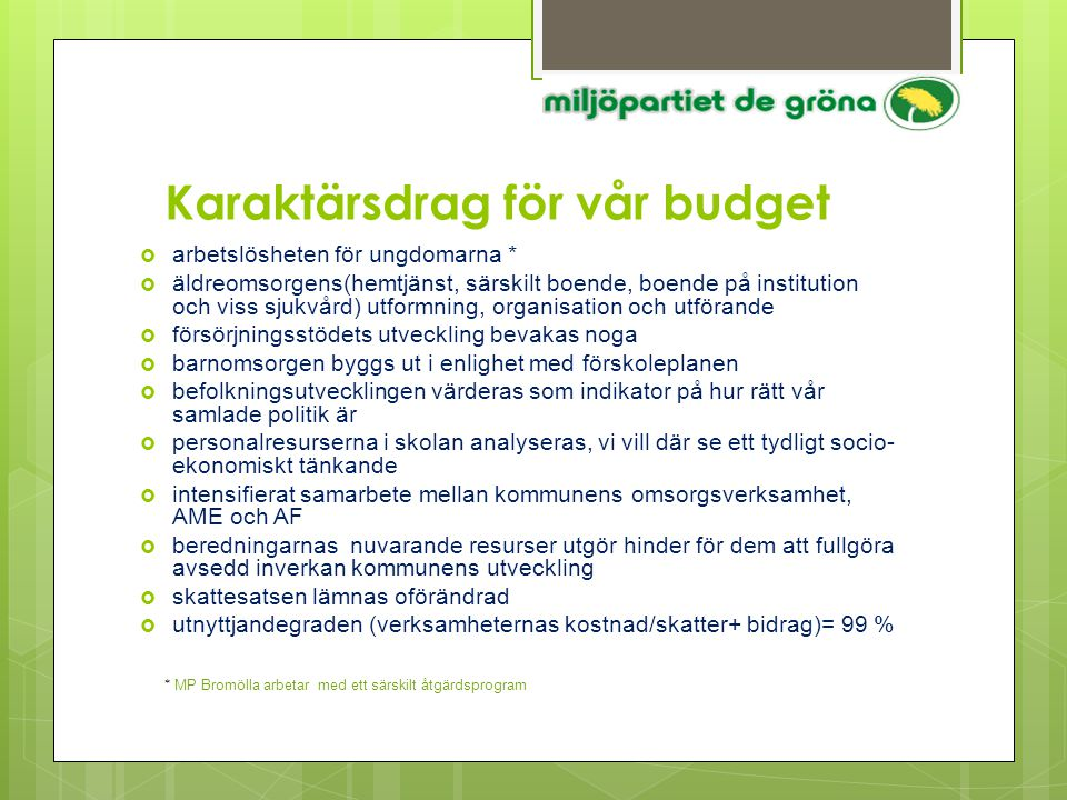 Karaktärsdrag för vår budget
