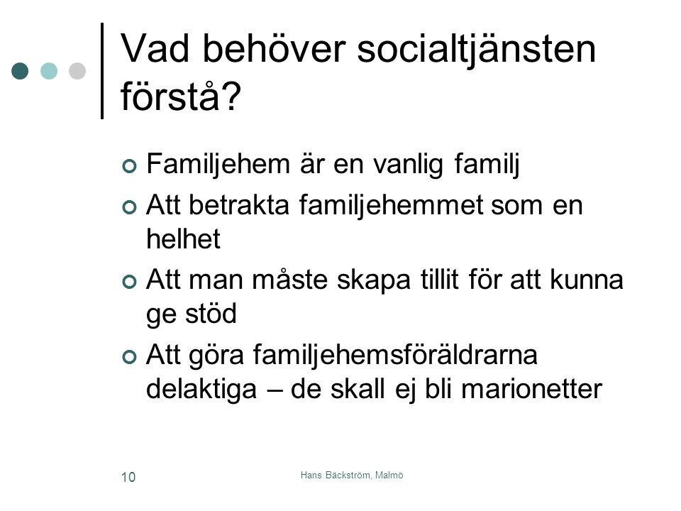 Vad behöver socialtjänsten förstå