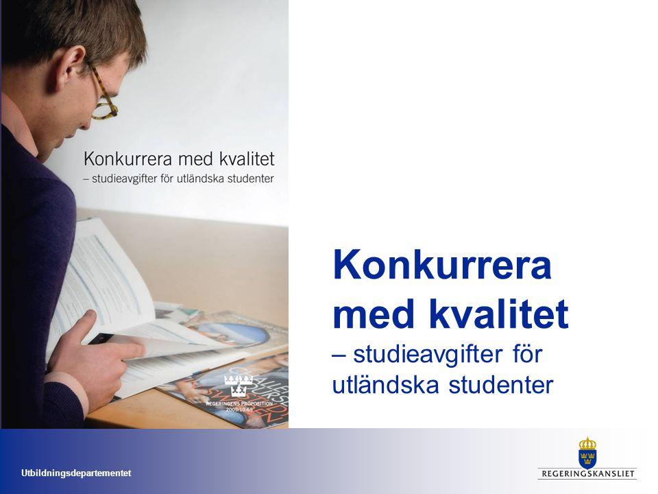 Konkurrera med kvalitet – studieavgifter för utländska studenter