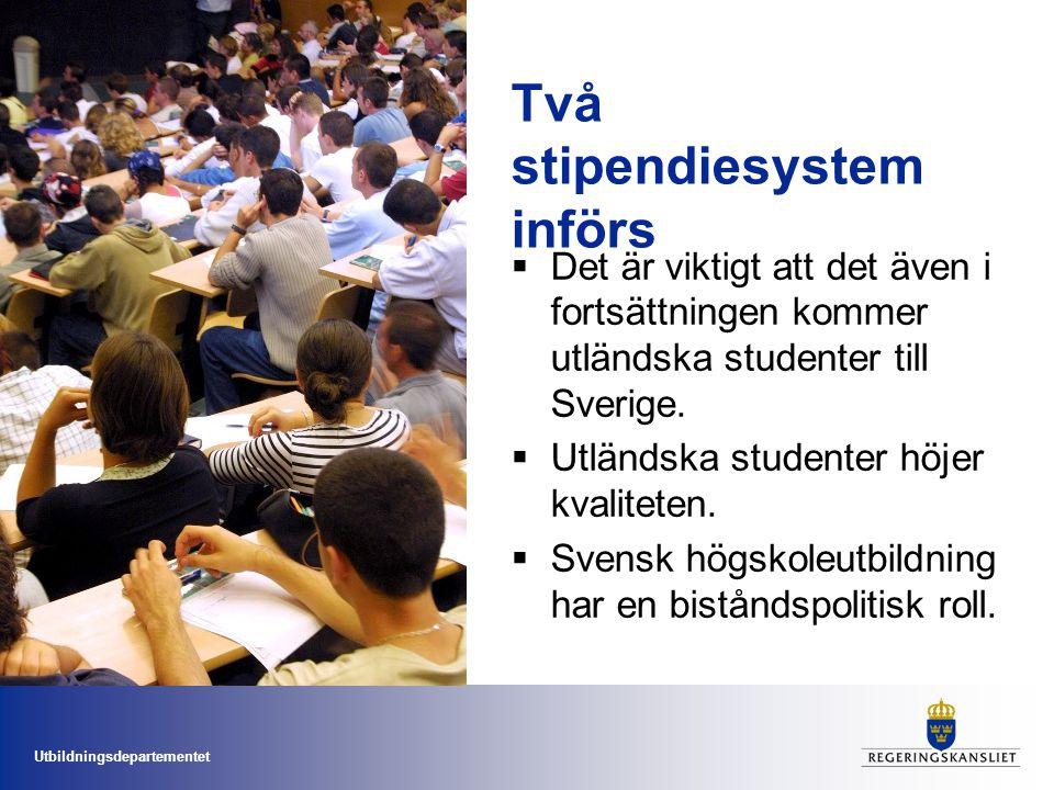 Två stipendiesystem införs