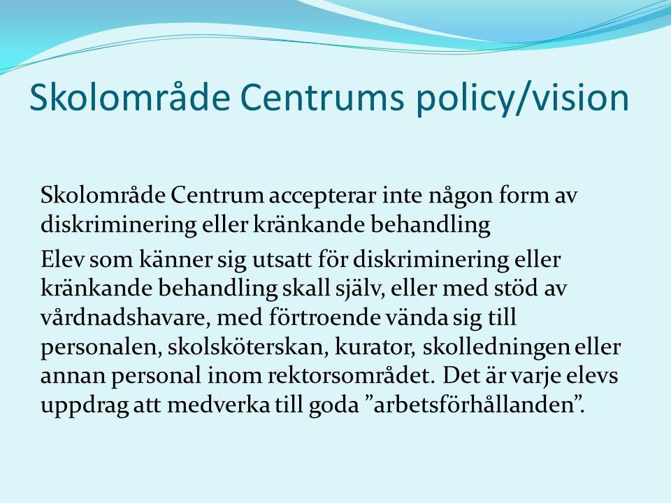 Skolområde Centrums policy/vision