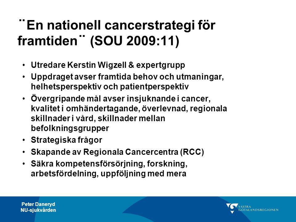 ¨En nationell cancerstrategi för framtiden¨ (SOU 2009:11)