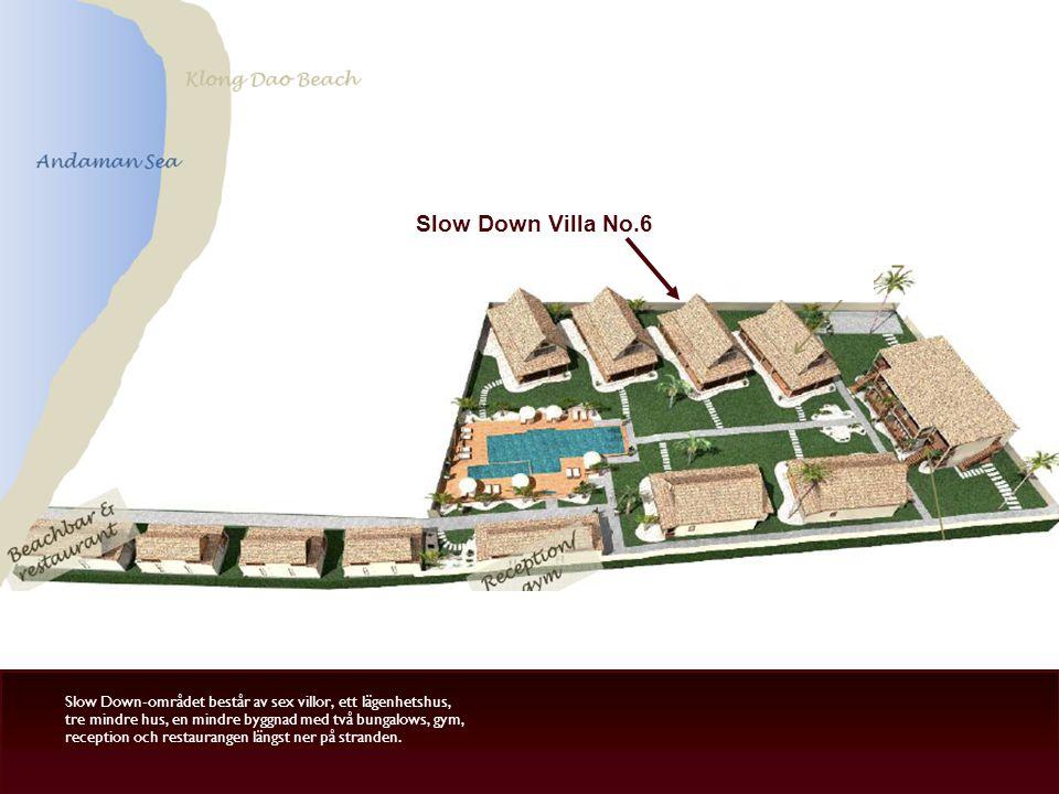 Slow Down Villa No.6