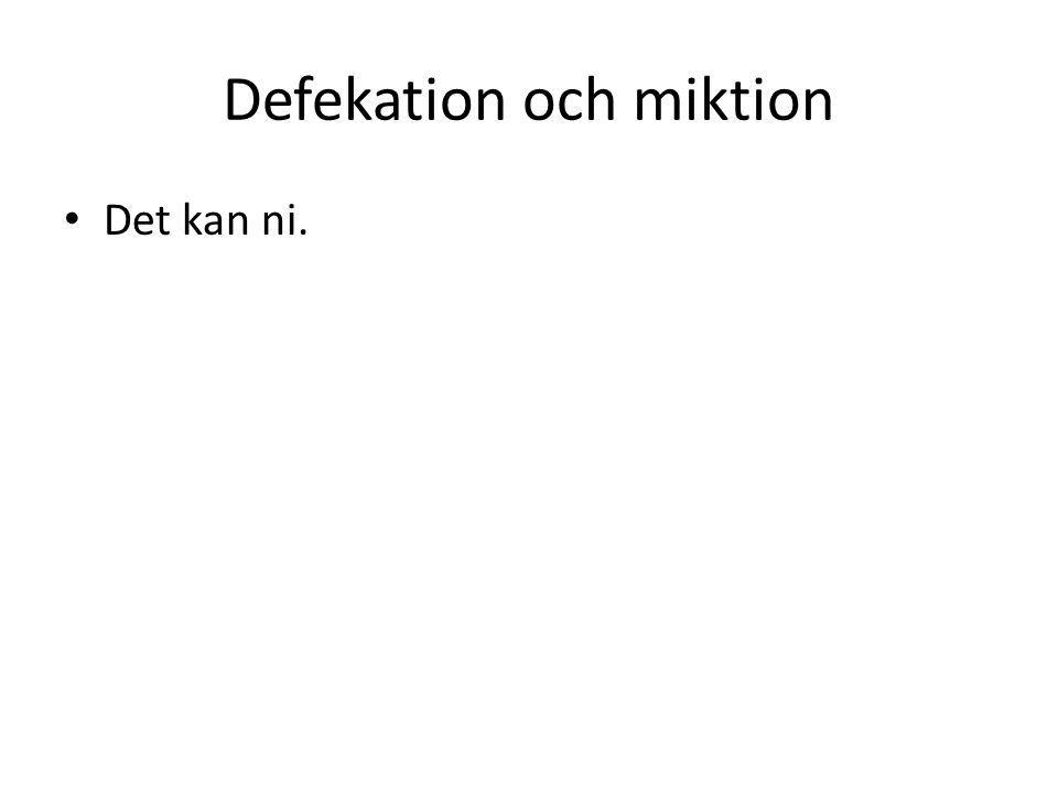 Defekation och miktion