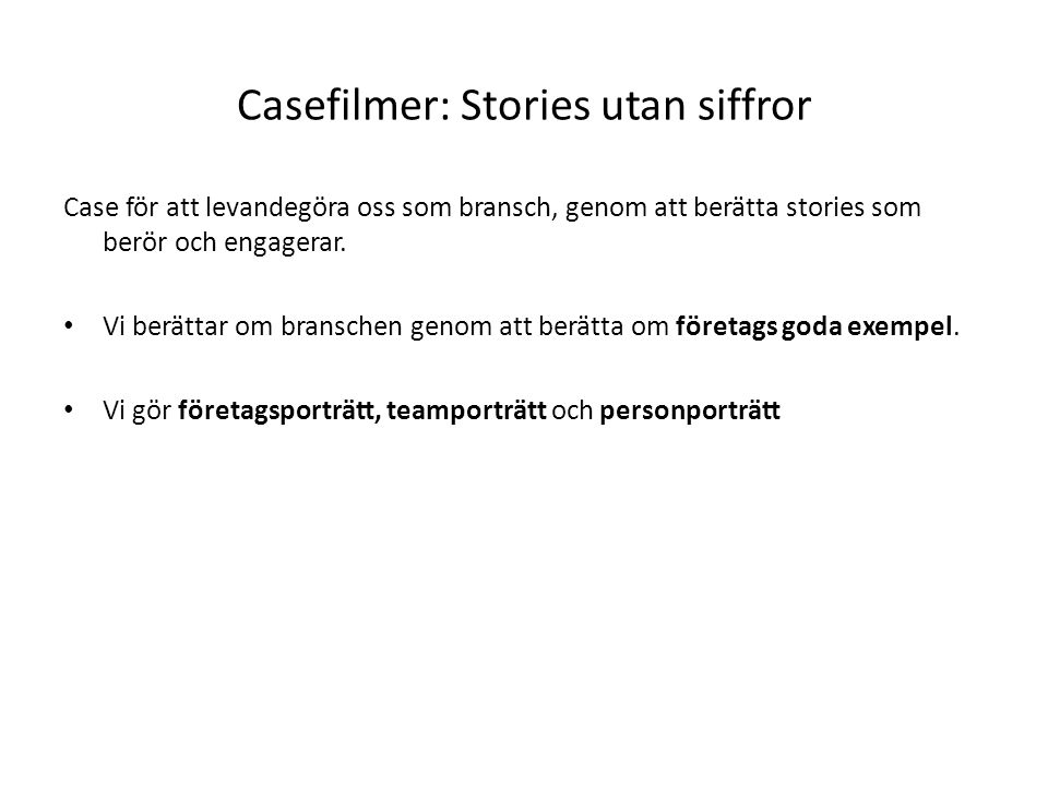 Casefilmer: Stories utan siffror
